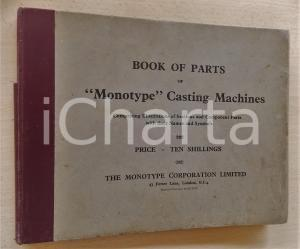 1930 ca LONDON Book of parts of MONOTYPE Casting Machines *ILLUSTRATED 90 pp.